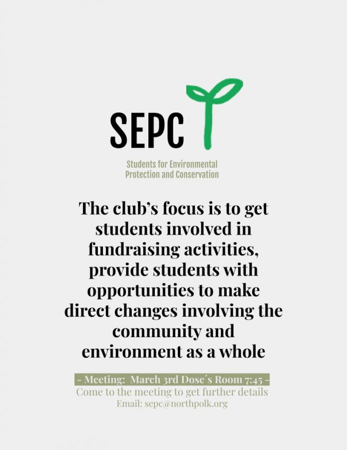 The Students for Environmental Protection and Conservation advertise for the first club meeting.
